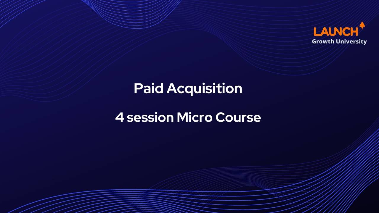 Paid Acquisition Deep Dive – David Sanghera