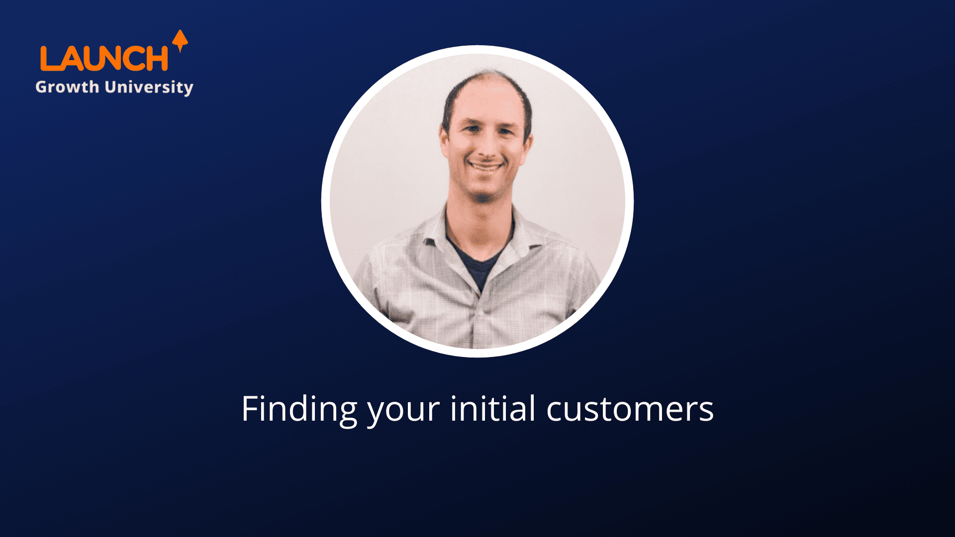 Finding your initial customers