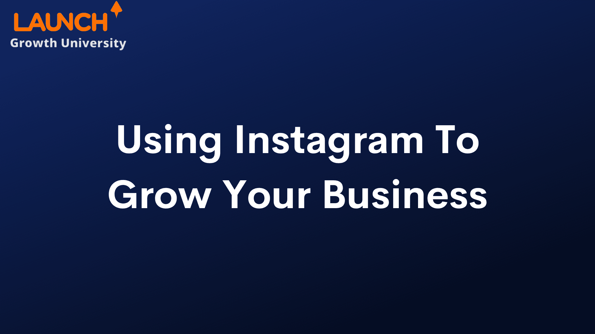Using Instagram To Grow Your Business